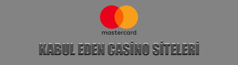 Mastercard kabul eden casino siteleri