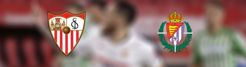 Sevilla - Valladolid la liga tahminleri