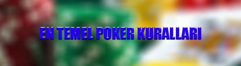 En temel poker kuralları